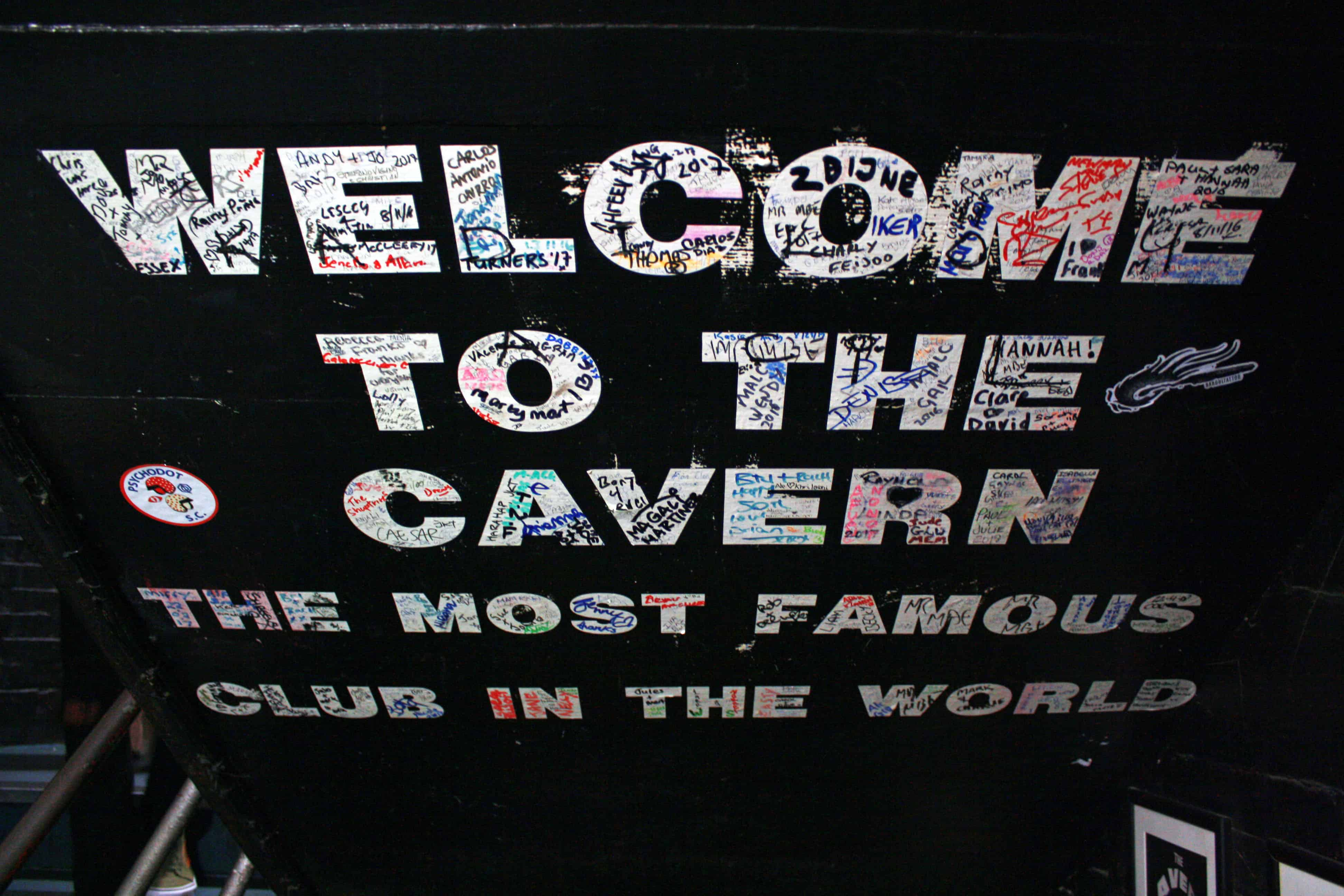 Welcome to The Cavern Club: the most famous club in the world sign