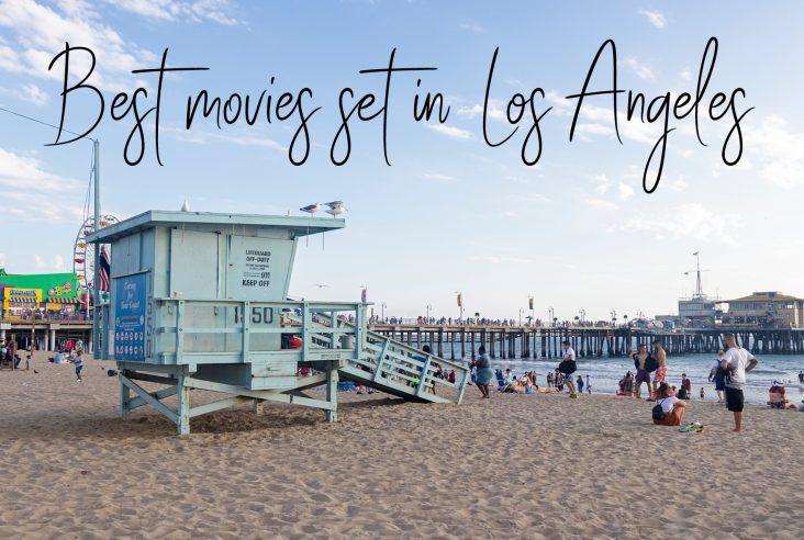 Best movies set in Los Angeles